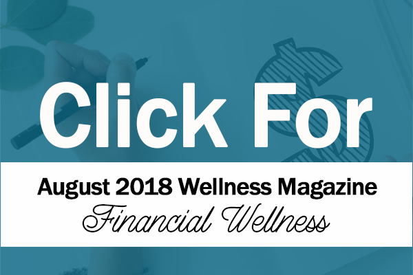 tanabell health services August 2018 Wellness Magazine financial wellness employee wellness program