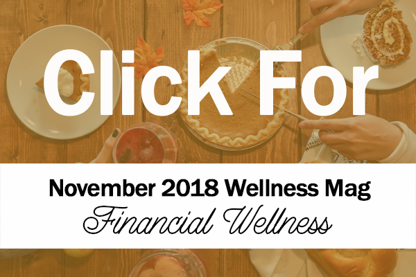 November 2018 Wellness Magazine TanaBell Health Services