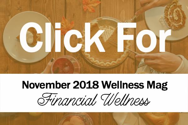 November 2018 Wellness Magazine TanaBell Health Services
