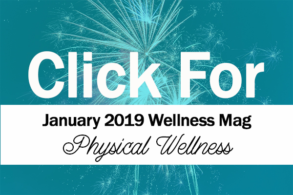 click for january 2019 employee wellness mag tanabell health services